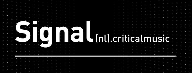 SIGNAL (UK / Critical Music)